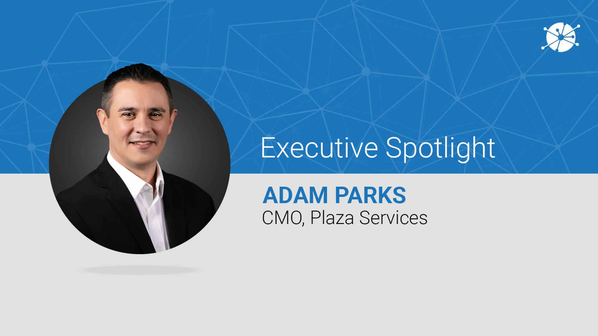 Executive spotlight profile of adam parks