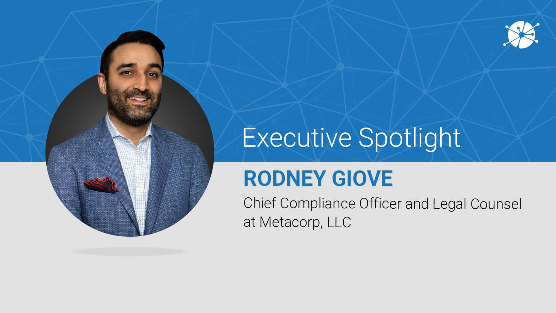 Executive spotlight profile of rodney giove