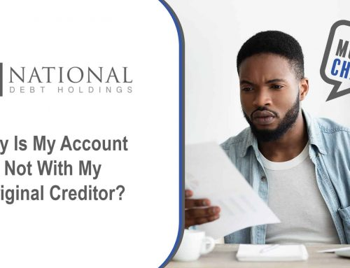 Why Is My Account Not With My Original Creditor?
