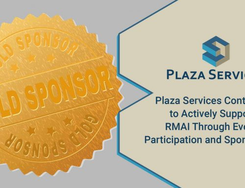 Plaza Services Continues to Actively Support RMAI Through Event Participation and Sponsorship